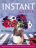 The Instant Artist, Ian Sidaway, 1855858924