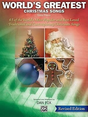 [(World's Greatest Christmas Songs: 65 of the World's Most Popular and Best Loved Traditional and Contemporary Christmas Songs )] [Author: Alfred Publishing] [Jul-2008]