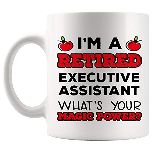 Retirement Retiring Retired Executive Assistant Mug Best Coffee Cup Gift What Is Your Magic Superpower | Funny World Best Gift Mom Dad Future Most Awesome