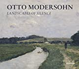 img - for Otto Modersohn: Landscapes of Silence by Tayfun Belgin (2013-09-30) book / textbook / text book