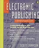 Electronic Publishing Construction Kit, Scott Johnson, 0471128546