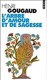 L'arbre d'amour et de sagesse par Gougaud
