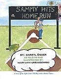 Sammy Hits a Homerun, Darryl C. Didier, 1458204219