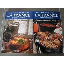 Cuisine et saveurs du terroir I et II-la grande encyclopédie de la france et de ses religions 7 et 8