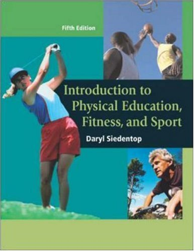 Introduction to Physical Education, Fitness, and Sport with PowerWeb/OLC Bind-in Passcard