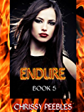 Endure - Book 5 (Trapped in the Hollow Earth Novelette Series)