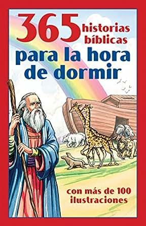365 Historias Bíblicas Para La Hora De Dormir Con Más De 100