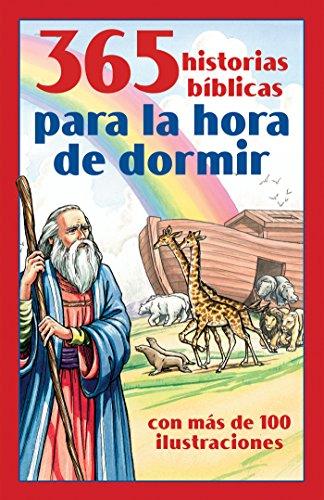 365 historias bíblicas para la hora de dormir: con más de 100 ilustraciones (Spanish