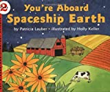 You're Aboard Spaceship Earth, Patricia Lauber, 0064451593
