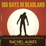 100 Days in Deadland | Rachel Aukes