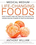 Medical Medium Life-Changing Foods: S...