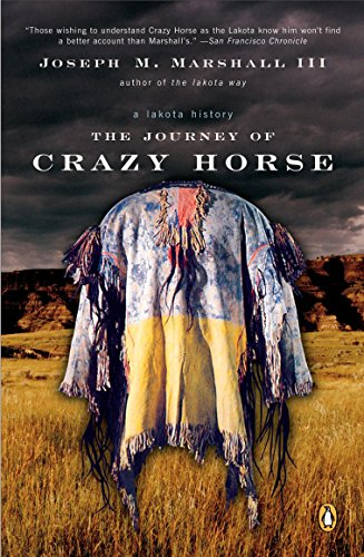 Horse History - The Journey of Crazy Horse: A Lakota History