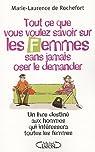 Tout ce que vous voulez savoir sur les femmes sans jamais oser le demander par Rochefort