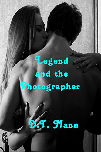 Legend and the Photographer by [Mann, D. T.]