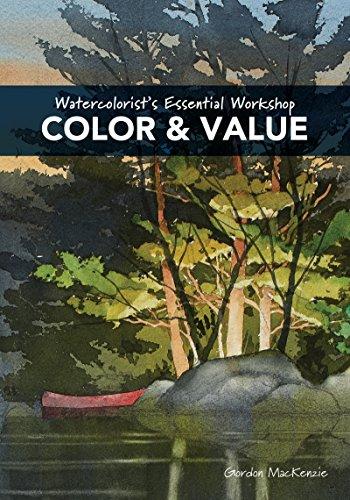Watercolorist's Essential Workshop - Color & Value ()
