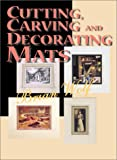 Cutting, Carving & Decorating Mats