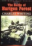The Battle of Hürtgen Forest