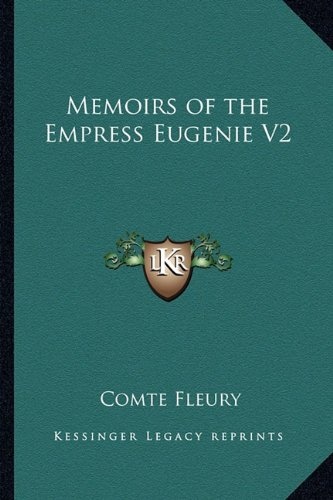 Memoirs of the Empress Eugenie V2 pdf epub