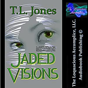 Jaded Visions Audiobook