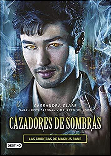 Cazadores de sombras Las Cronicas de Magnus Bane (La Isla del Tiempo Plus)