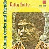 : Fatty Fatty 1967-1970