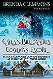 Cayla's Billionaires Cowboys Encore: Sweet Cowboy
