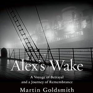 Alex's Wake Audiobook