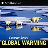 Global Warming, Seymour Simon, 0061142522
