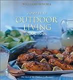 Complete Outdoor Living Cookbook, Oxmoor House, 0848725964