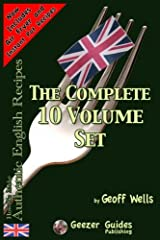 How To Make Authentic English Recipes - The Complete 10 Volume Set Paperback