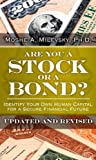 Are You a Stock or a Bond?, Moshe A. Milevsky, 0133115291