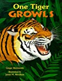 One Tiger Growls, Ginger Wadsworth and James M. Needham, 088106274X