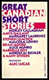 img - for Great Canadian Short Stories book / textbook / text book