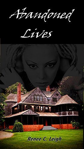 Book: Abandoned Lives by Renee C. Leigh