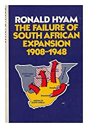 Failure of South African Expansion, 1908-48