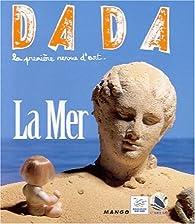 Revue Dada, n°78 : La Mer par Revue Dada