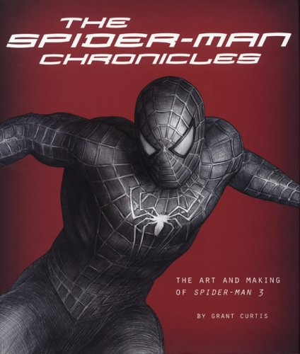 The Spider-Man Chronicles: The Art and Making of Spider-Man 3 pdf epub