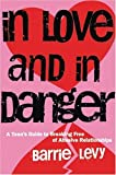 In Love and in Danger, Barrie Levy, 1580050026