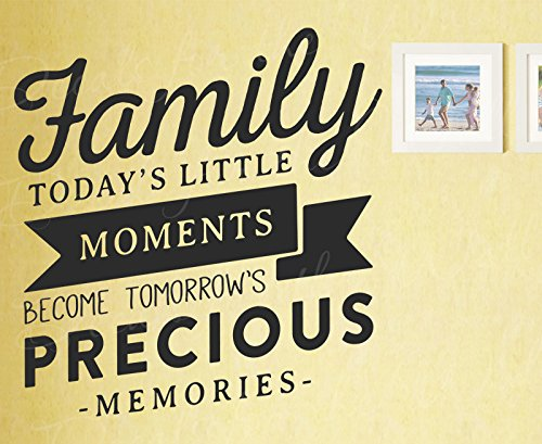 (Family Todays Little Moments Become Tomorrows Precious Memories - Family Home Decor Kids Husband Wife Love - Wall Decal Vinyl Art Sticker Quote Inspirational Lettering Decoration)
