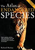 img - for The Atlas of Endangered Species (Atlas Of... (University of California Press)) book / textbook / text book