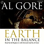 Earth in the Balance: Ecology and the Human Spirit | Al Gore