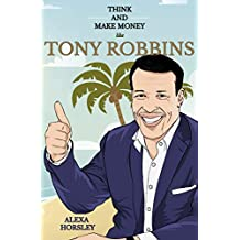 Think and Make Money like Tony Robbins