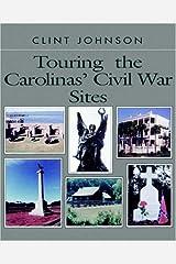 Touring the Carolina's Civil War Sites (Touring the Backroads Series) Paperback