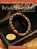 img - for Create with the Designers : Beaded Crochet with Ann Benson (Create With Me) book / textbook / text book