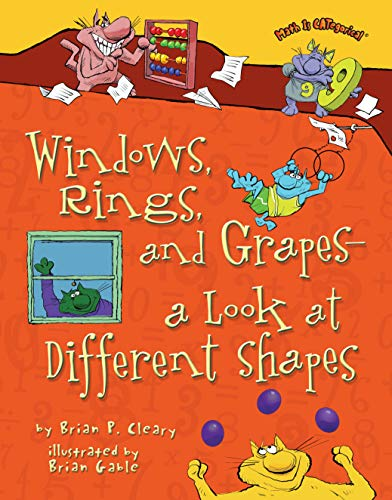 (Windows, Rings, and Grapes: A Look at Different Shapes (Math is)