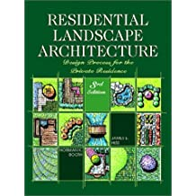 Residential Landscape Architecture Design Process For The Private Residence 3rd Edition