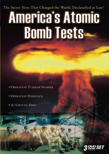 America's Atomic Bomb Tests - The Collection by PBS