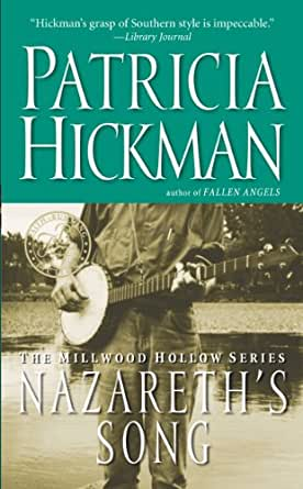 Nazareth's Song (Millwood Hollow Series Book 2) (English