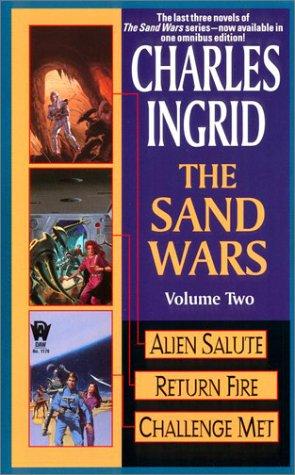 The Sand Wars, Volume 2: Alien Salute/Return Fire/Challenge Met (Sand Wars omnibus)