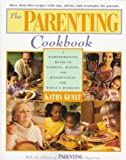 The Parenting Cookbook, Kathy Gunst, 0805037845